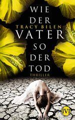 955 Tracy Bilen - Wie der Vater so der Tod