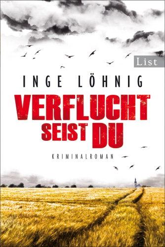 Inge Löhnig - Verflucht seist du