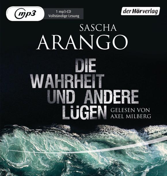 Die Wahrheit und andere Luegen von Sascha Arango