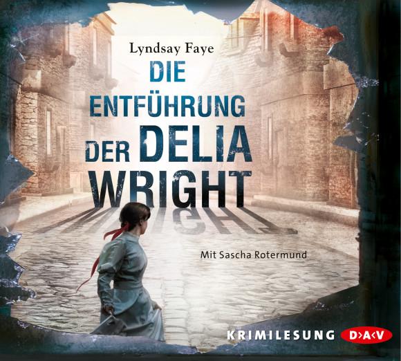 die-entfuehrung-der-delia-wright-6-cds-faye-lyndsay_978-3-86231-435-5