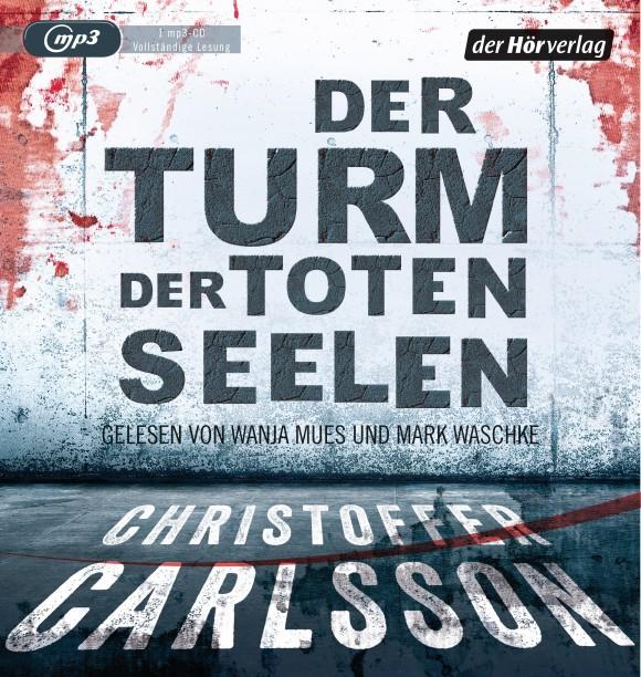 Der Turm der toten Seelen von Christoffer Carlsson