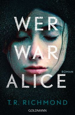 Wer war Alice von T R Richmond