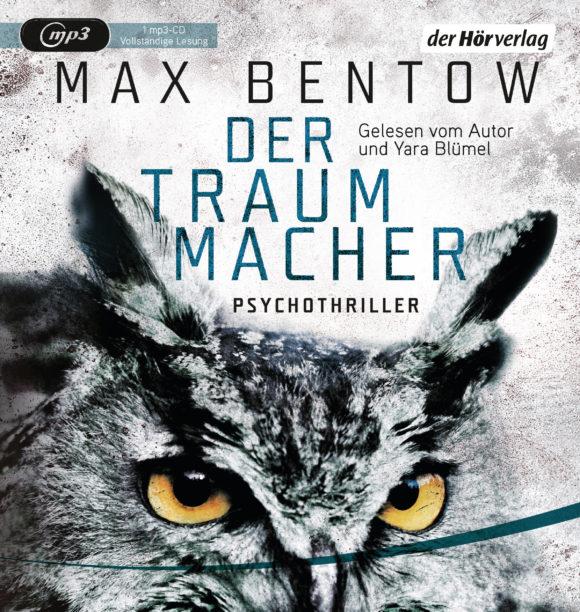 Der Traummacher von Max Bentow