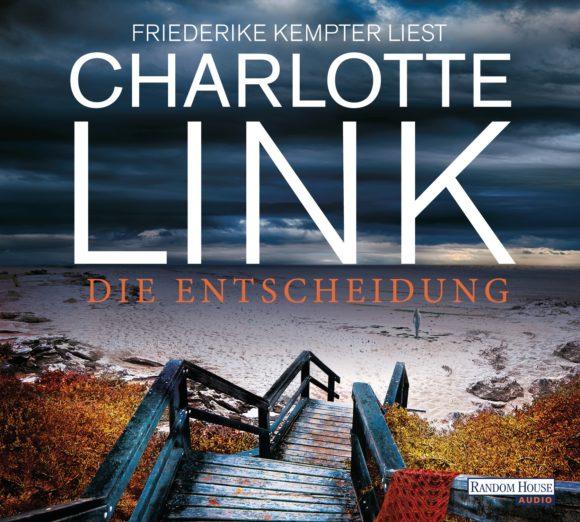 Die Entscheidung von Charlotte Link